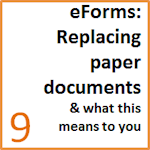 Learn how Electronic Forms will replace the use of paper forms and documents